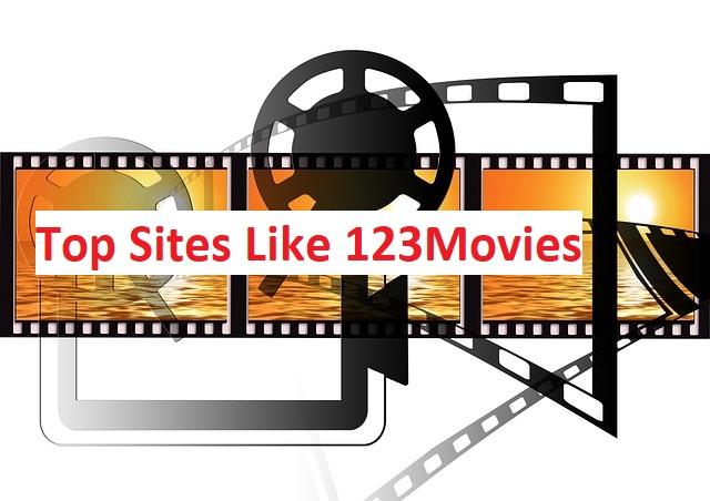 Top Best 123Movies Alternatives 2019 – Websites like 123Movies