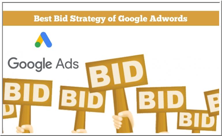 Bid Strategy of Google Adwords