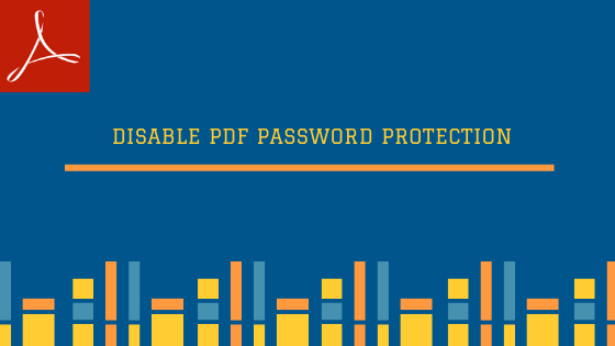 disable password security in pdf
