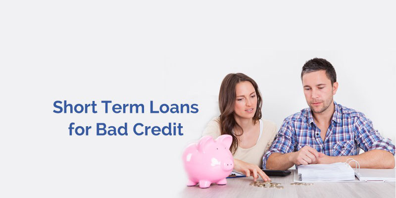 Short Term Loans Bad Credit No Guarantor