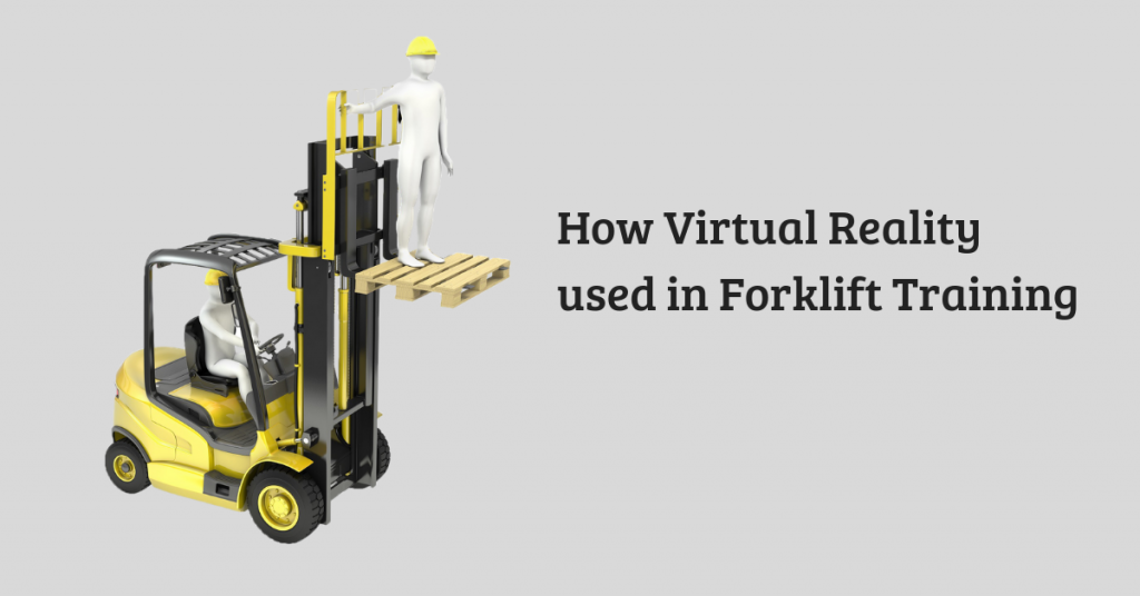 How can Virtual Reality Effectively Train Truck Forklift Drivers